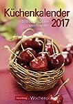 Küchenkalender - Kalender 2017: Woche...