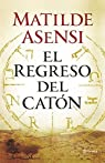 El regreso del Catón par Asensi
