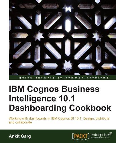 ibm-cognos-business-intelligence-101-dashboarding-cookbook