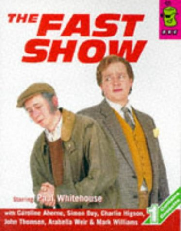 The Fast Show: Best of the First BBC Television Series (BBC Radio Collection)