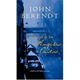 La Ciudad De Los Angeles Caidos/The City of Falling Angels (Literatura Mondadori)