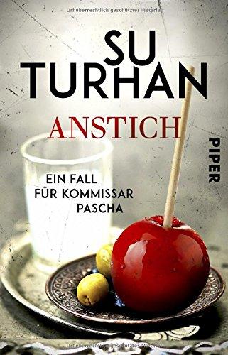 Buchseite und Rezensionen zu 'Anstich: Ein Fall für Kommissar Pascha' von Su Turhan