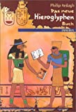 Das neue Hieroglyphen-Buch - Philip Ardagh