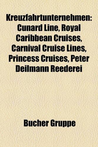 kreuzfahrtunternehmen-cunard-line-reederei-peter-deilmann-royal-caribbean-cruises-carnival-cruise-li