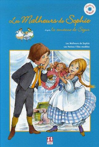Les Malheurs de Sophie ; Les Petites filles modèles (1CD audio)