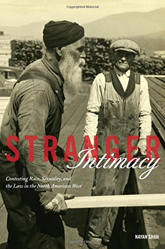 stranger-intimacy-contesting-race-sexuality-and-the-law-in-the-north-american-west-american-crossroa