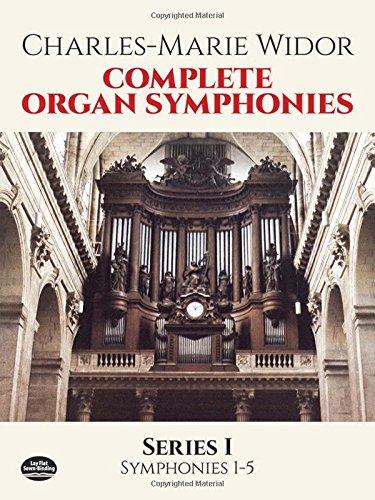 Complete Organ Symphonies Series 1: Noten für Orgel (Dover Music for Organ)