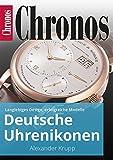 Deutsche Uhrenikonen: Langlebiges Design, erfolgreiche Modelle (Ratgeber Uhren und Schmuck) (German Edition)