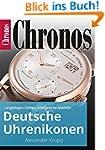 Deutsche Uhrenikonen: Langlebiges Des...