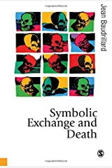 Symbolic Exchange and Death (Published in association with Theory, Culture & Society) Hardcover