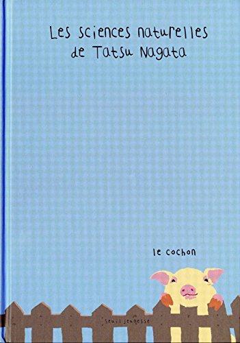 Les sciences naturelles de Tatsu Nagata : Le cochon
