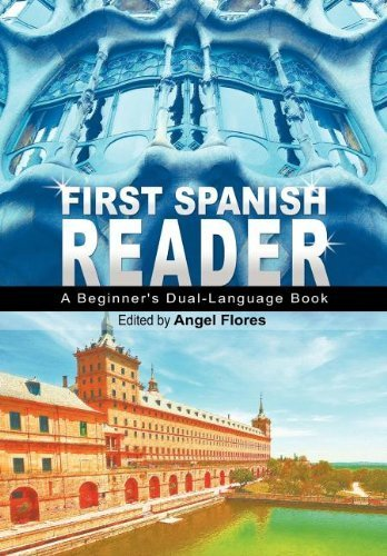 First Spanish Reader: A Beginner's Dual-Language Book (Beginners' Guides) (English and Spanish Edition) (2011-12-05)