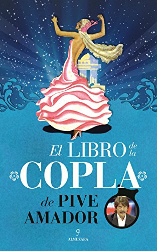 Descargar Libro El Libro De La Copla (Flamenco) de José Amador Gemio