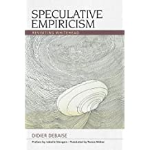 Speculative Empiricism (Speculative Realism)