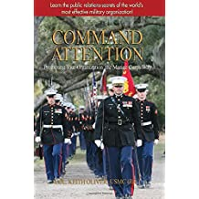 Command Attention: Promoting Your Organization the Marine Corps Way
