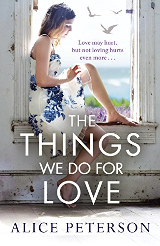The things we do for love ebook alice peterson amazon the things we do for love by peterson alice fandeluxe Epub