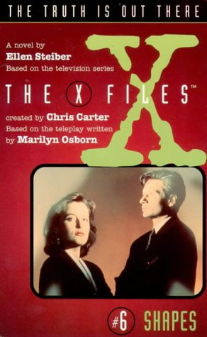 Shapes (X-Files, Book 6) (The X-files) por Ellen Steiber