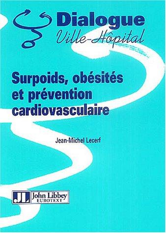 Surpoids, Obesites Et Prevention Cardiovasculaire
