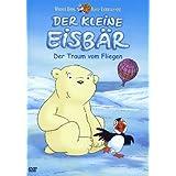 Der kleine Eisbär - Der Traum vom Fliegen