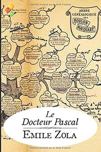 Le Docteur Pascal: Les Rougon-Macquart .20