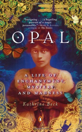opal-a-life-of-enchantment-mystery-and-madness-by-kathrine-beck-2004-10-26