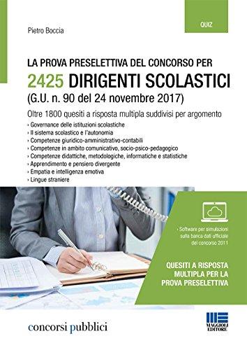La prova preselettiva del concorso per 2425 dirigenti scolastici (G. U. n. 90 del 24 novembre 2017). Con software di simulazione