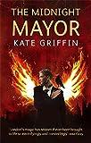 The Midnight Mayor: A Matthew Swift Novel: Bk. 2 (Matthew Swift Novels)