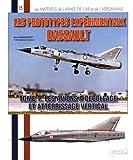 Les prototypes expérimentaux Dassault - Tome 1, Les avions à décollage et atterrissage vertical