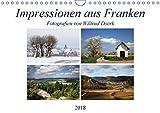 Impressionen aus Franken (Wandkalender 2018 DIN A4 quer): Ein Streifzug vom Fichtelgebirge über die Fränkische Schweiz bis in die Rhön. ... [Kalender] [Apr 01, 2017] Doerk, Wiltrud - Wiltrud Doerk