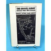The Israeli Army by Edward Luttwak (1975-05-01)
