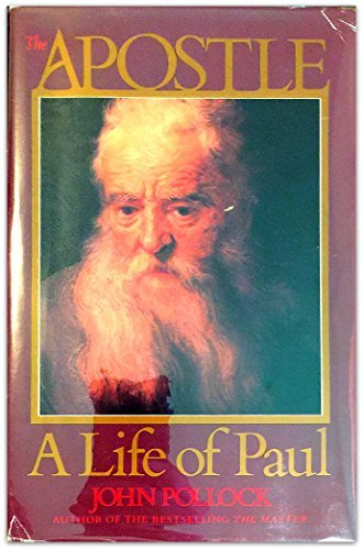 The Apostle: A Life of Paul by Hohn Pollock (1987-10-02)