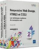 Responsive Web Design, HTML5 et CSS3 - Coffret de 2 livres : Les techniques modernes de conception web