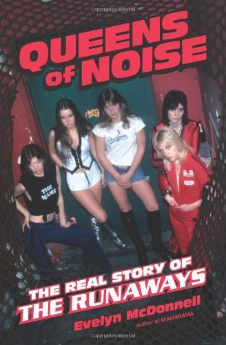 Queens of Noise: The Real Story of the Runaways by Evelyn McDonnell (2013-07-09) par Evelyn McDonnell