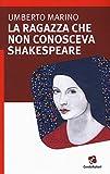 La ragazza che non conosceva Shakespeare