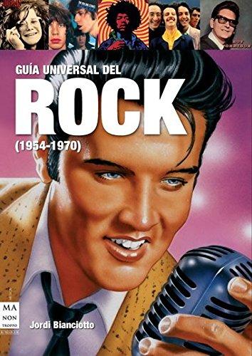 Descargar Libro Guía universal del rock (195-1970): El nacimiento de la música popular (Musica Ma Non Troppo) de Jordi Bianciotto