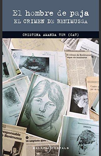 El hombre de paja: El crimen de Benimussa de [Tur, Cristina Amanda]