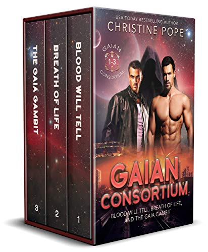 Gaian Consortium, Books 1-3: Blood Will Tell, Breath of Life, and The Gaia Gambit (English Edition)