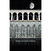 Mondnacht: Impressionistische Gedichte