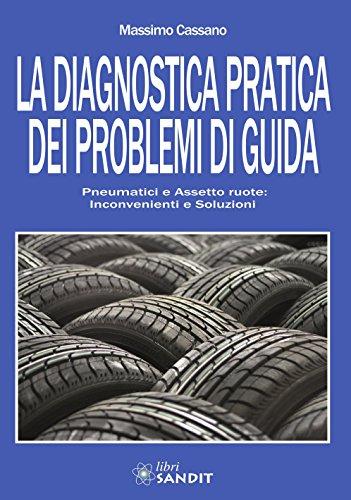 La diagnostica pratica dei problemi di guida