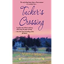 Tucker's Crossing (Sweet Plains, Texas) by Marina Adair (2012-08-01)