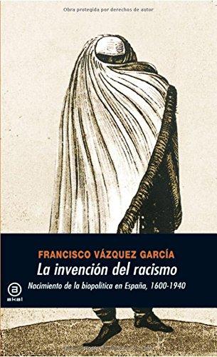 La invención del racismo (Universitaria)
