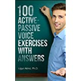 100 Active Voice and Passive Voice Exercises with Answers (English Edition)