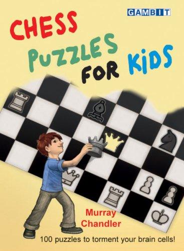 Chess Puzzles For Kids por Murray Chandler Gratis