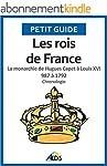 Les rois de France: La monarchie de H...