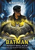 Batman: Nightwalker (DC ICONS 2) (Infinita Plus)