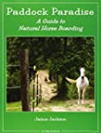 Paddock Paradise: A Guide to Natural...