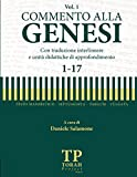 Commento alla Genesi - Vol 1 (1-17): Con traduzione interlineare: Volume 1