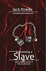 Becoming a Slave (English Edition)