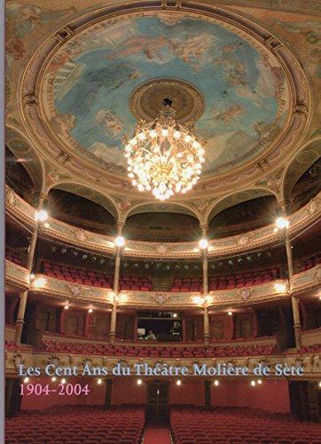 Les cent ans du Théâtre Molière de Sète, 1904-2004 par Simone Lacomblez, Jacques Dalquier (Broché)