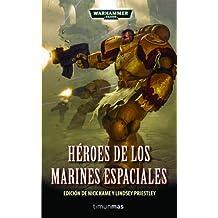 Héroes de los Marines Espaciales (Warhammer 40.000)